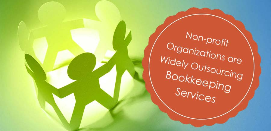 Non-profit Organizations are Widely Outsourcing Bookkeeping Services